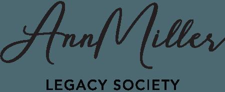 Ann Miller Legacy Society