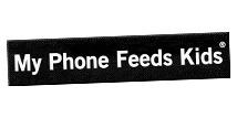 My Phone Feeds Kids