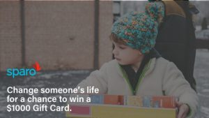 Sparo: change someone's life for a chance to win a $1,000 gift card