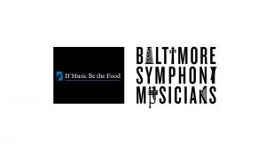 If Music Be The Food with Baltimore Symphony Orchestra