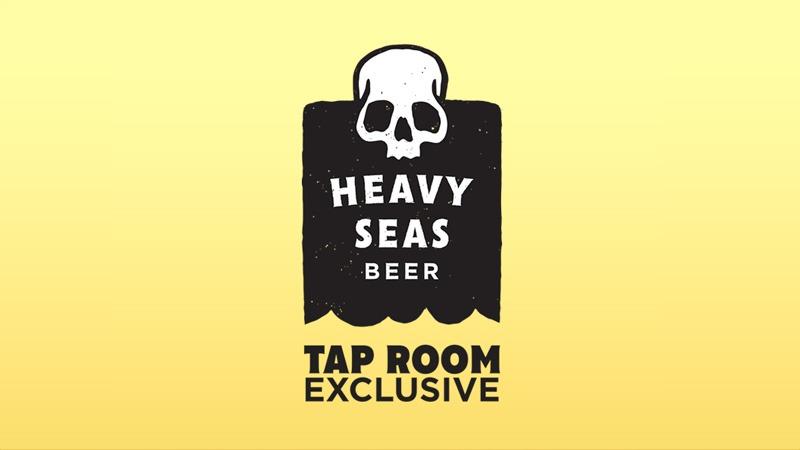 Heavy Seas taproom exclusive