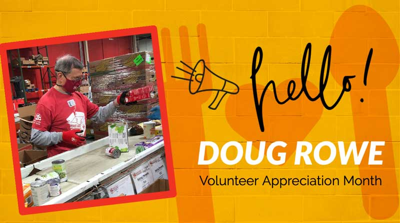 National Volunteer Month 2021 Doug Rowe